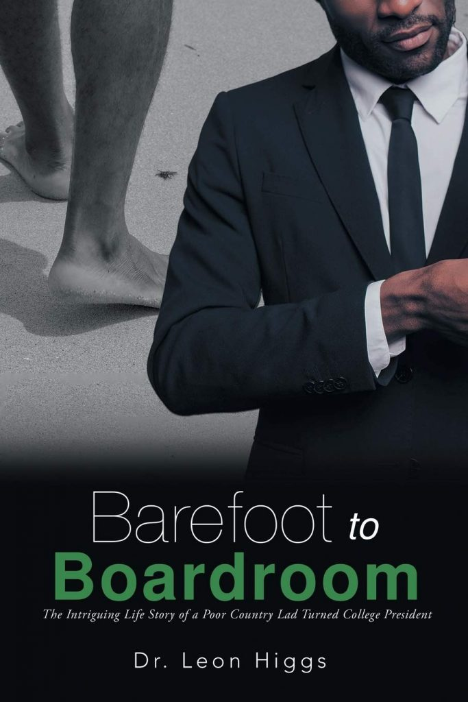 Barefoot to Boardroom - by Dr. Leon L. Higgs